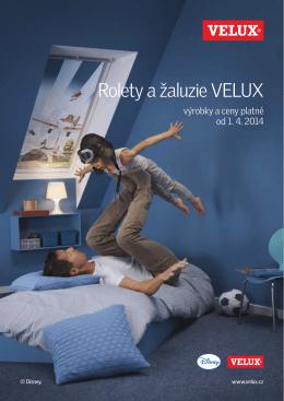 Rolety a žaluzie VELUX