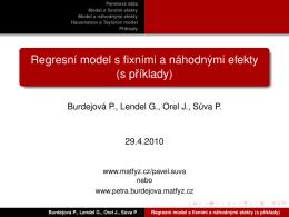 Regresní model s fixními a náhodnými efekty (s príklady)