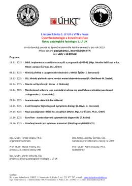 Společné semináře ÚHKT, 1. Interní kliniky VFN a Ústavu