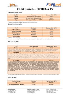 Ceník služeb Ceník služeb – OPTIKA a TV OPTIKA a TV