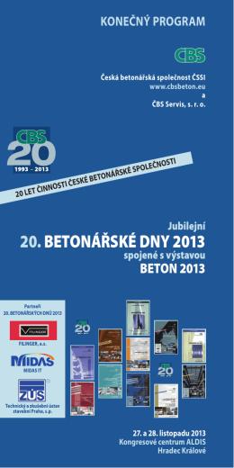 20. BETONÁŘSKÉ DNY 2013 - Česká betonářská společnost ČSSI