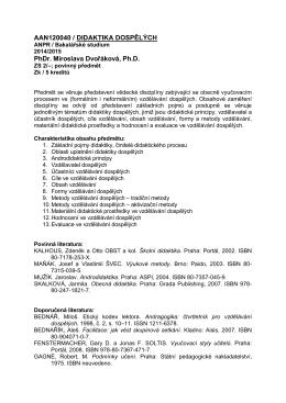 AAN120040 / DIDAKTIKA DOSPĚLÝCH PhDr. Miroslava Dvořáková