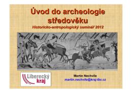 Úvod do archeologie středověku (M. Nechvíle) – otevřít