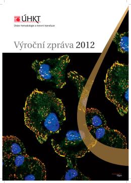 Výroční zpráva 2012 - Ústav hematologie a krevní transfuze