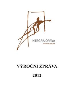 VÝROČNÍ ZPRÁVA 2012 - Občanské sdružení INTEGRA OPAVA