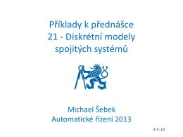 Příklady k přednášce 21 - Diskrétní modely spojitých systémů