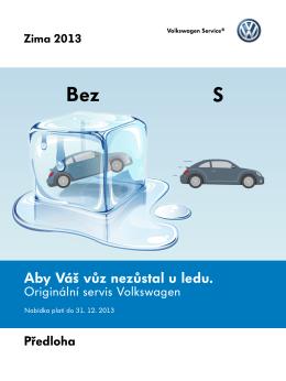 Aby Váš vůz nezůstal u ledu.