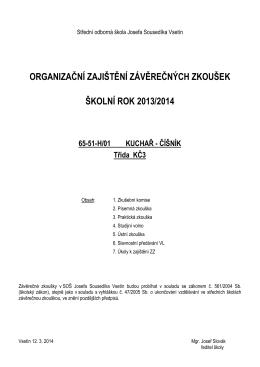 organizační zajištění závěrečných zkoušek školní rok 2013/2014