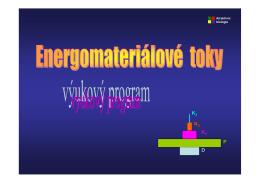 ENERGOMATERIÁLOVÉ TOKY
