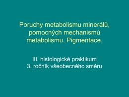 Poruchy metabolismu minerálů, pomocných mechanismů