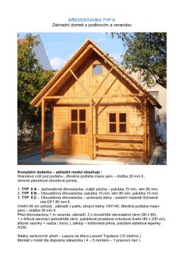 DŘEVOSTAVBA TYP II. Zahradní domek s podkrovím a verandou