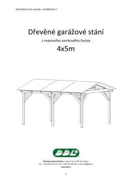 Dřevěné garážové stání 4x5m DDL návod