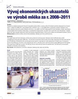 Vývoj ekonomických ukazatelů ve výrobě mléka 2008-2011