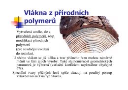 8. Vlákna z přírodních polymerů