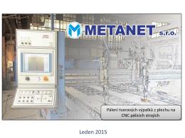 Metanet s.r.o Pálení tvarových výpalků z plechu na CNC pálicích