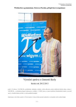 Výroční zpráva 2012/2013 (pdf) - Wichterlovo gymnázium, Ostrava