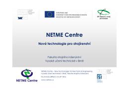 NETME Centre - Fakulta strojního inženýrství