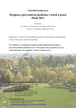 Hygiena a preventivní medicína v teorii a praxi Plzeň 2011