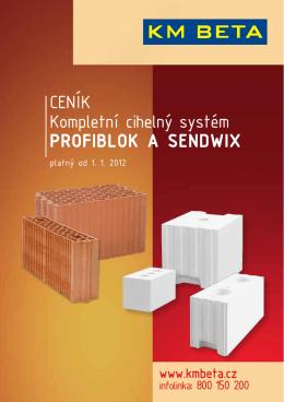 CENÍK Kompletní cihelný systém PROFIBLOK A SENDWIX