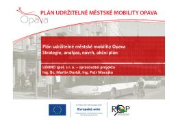 Plán udržitelné městské mobility Opava Strategie, analýza, návrh