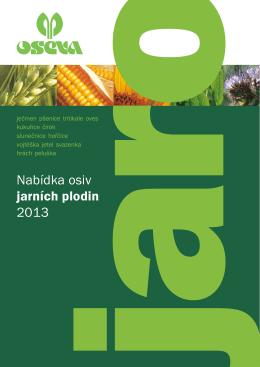 Nabídka osiv jarních plodin 2013