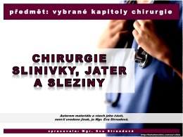 chirurgie slinivky, jater a sleziny.pdf