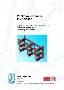 Venkovní odpínače Fla 15/6400