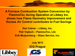LIBBEY REQUIREMENTS Libbey FlammaTec Burner Evaluation