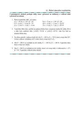 12 - Řešení obecného trojúhelníku V následujících úlohách počítejte