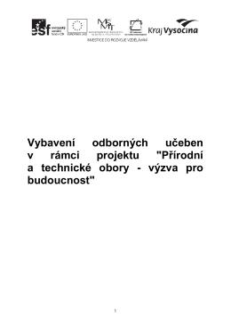 """Vybavení odborných učeben v rámci projektu """"Přírodní a technické"""