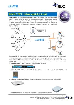 ISKRATEL řešení optických sítí - FTTx