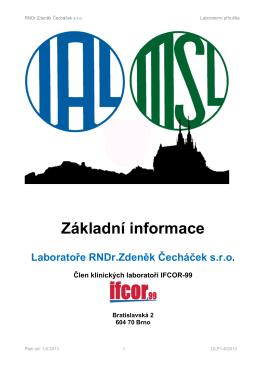 Základní informace Laboratoře RNDr.Zdeněk Čecháček sro. Člen