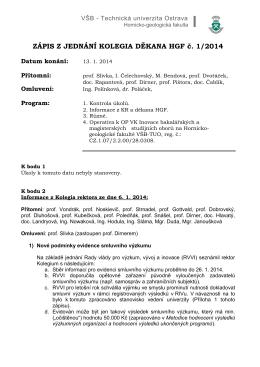 ZÁPIS Z JEDNÁNÍ KOLEGIA DĚKANA HGF č. 1/2014