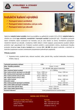 Indukční kalení výrobků - Strojírny a stavby Třinec, as