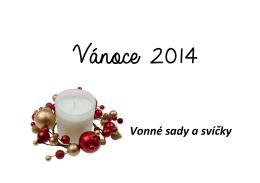 Vánoční vonné sady a svíčky