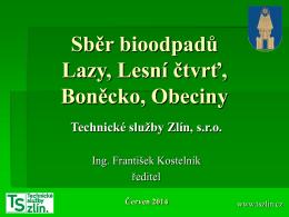 Sběr a svoz bioodpadů - Technické služby Zlín, sro