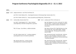 Program konference Psychologická diagnostika 19. 6. – 21. 6. 2013