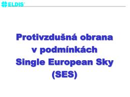 Protivzdušná obrana v podmínkách Single European Sky (SES)