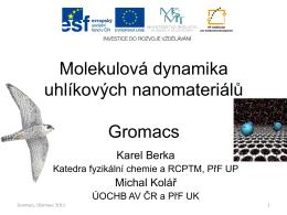 Gromacs - Pokročilé vzdělávání ve výzkumu a aplikacích