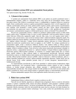Popis a ovládání systému DMC pro automatické řízení pohybu 1