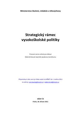 Strategický rámec VŠ politiky - Ministerstvo školství, mládeže a