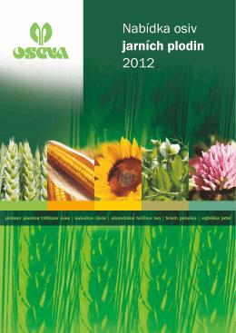 Nabídka osiv jarních plodin 2012