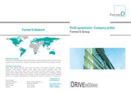 Profil společnosti / Company profile Formel D Group Formel D Network