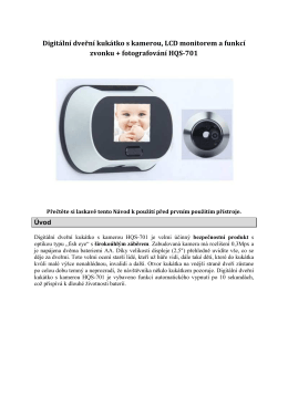Digitální dveřní kukátko s kamerou, LCD monitorem a funkcí zvonku