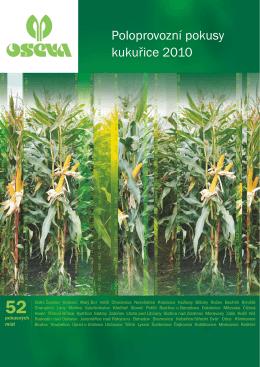 Poloprovozní pokusy kukuřice 2010