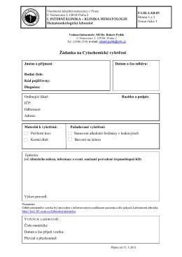 Žádanka na Cytochemické vyšetření - 1. Interní klinika 1. LFUK a