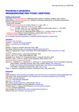 Poznámky k přednášce PROGRAMOVÁNÍ PRO FYZIKY (NOFY056)