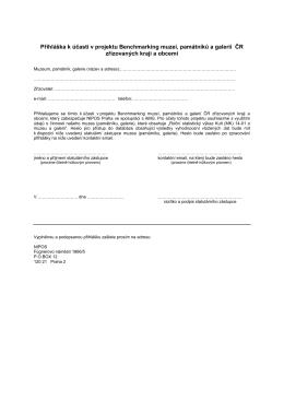 Přihláška k účasti v projektu Benchmarking muzeí, památníků a