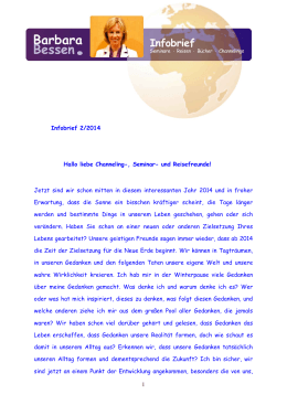 1 Infobrief 2/2014 Hallo liebe Channeling