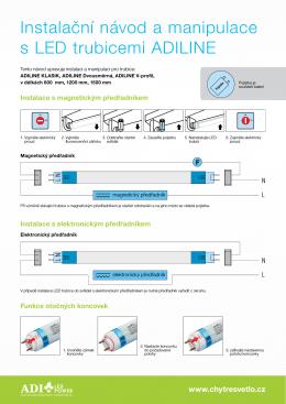 Instalační návod a manipulace s LED trubicemi ADILINE